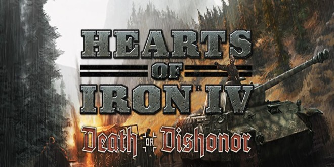 Hearts of Iron IV: Death or Dishonord