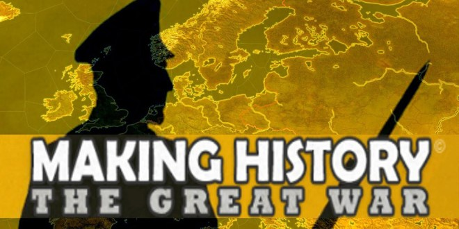 Making History The Great War