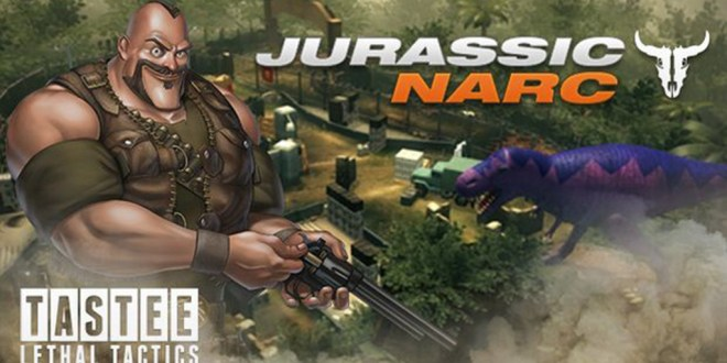 TASTEE: Lethal Tactics - Map: Jurassic Narc