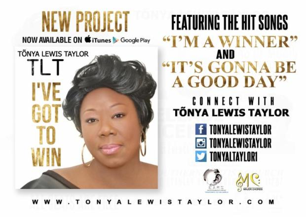 TONYA LEWIS TAYLOR Is Back With The Brand New Project I_VE GOT TO WIN...Now Available ___
