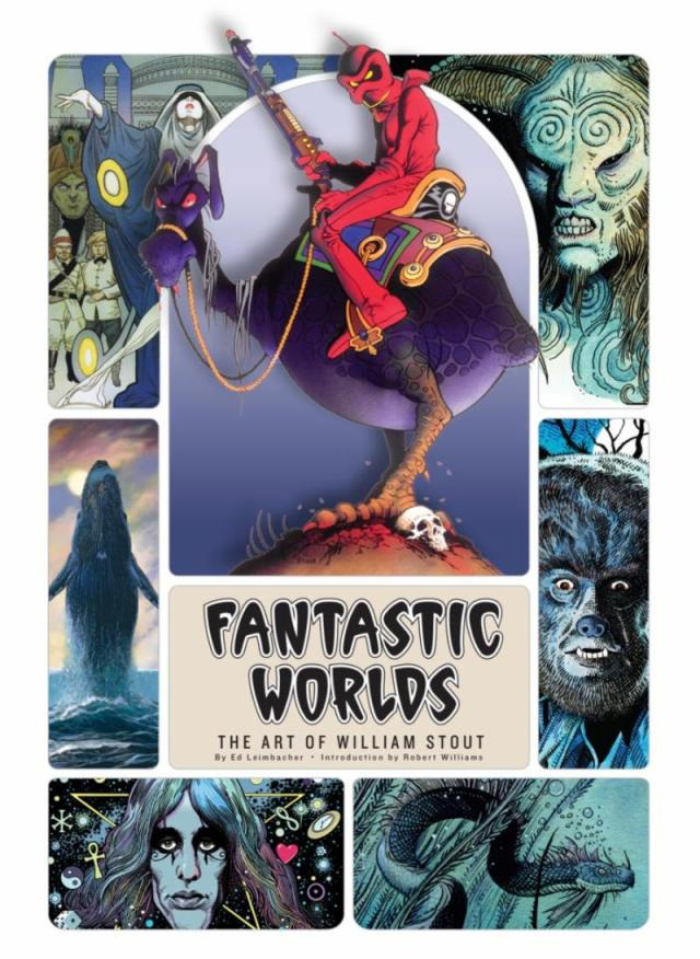 Fantastic Worlds_ The Art of William Stout