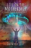 Book 2 - Life on the Mothership