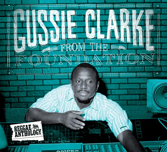 Gussie Clarke - From The Foundation