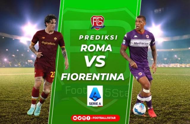 Prediksi Serie A 2021-22: AS Roma vs Fiorentina