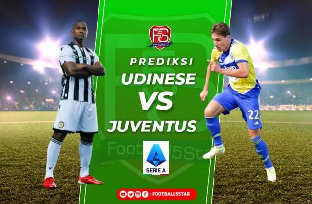 Prediksi Serie A 2021-22: Udinese vs Juventus