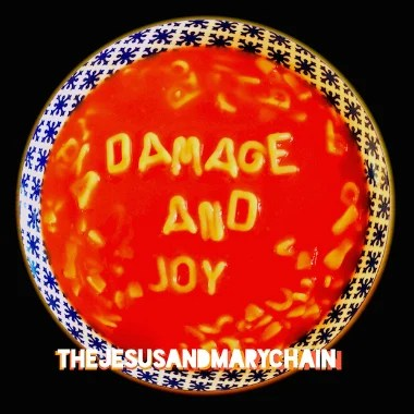 the-jesus-and-mary-chain-damage-joy