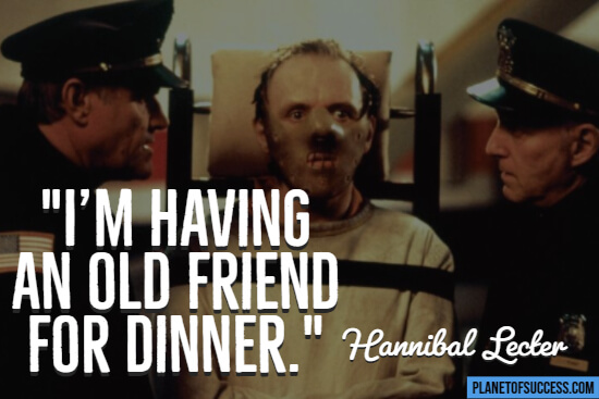 Hannibal Lector movie quote