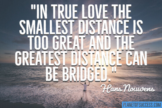 The smallest distance is too great quote