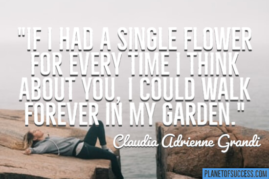 A single flower for every time I think about you quote