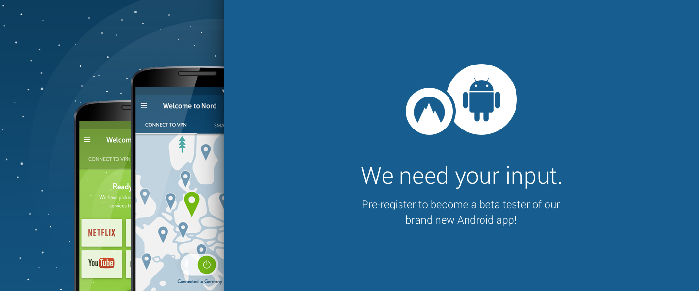 APP] NordVPN is looking for Android beta te…   Android Development
