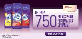 B ladyspeedstick 750ptsofferPF - Pharmaprix: Plusieurs offres pour multiplier vos points Optium