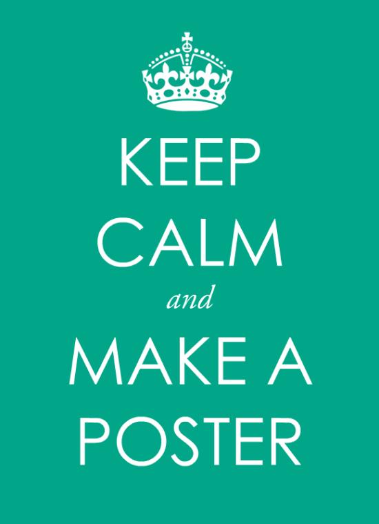 Make a Keep Calm Poster Free template