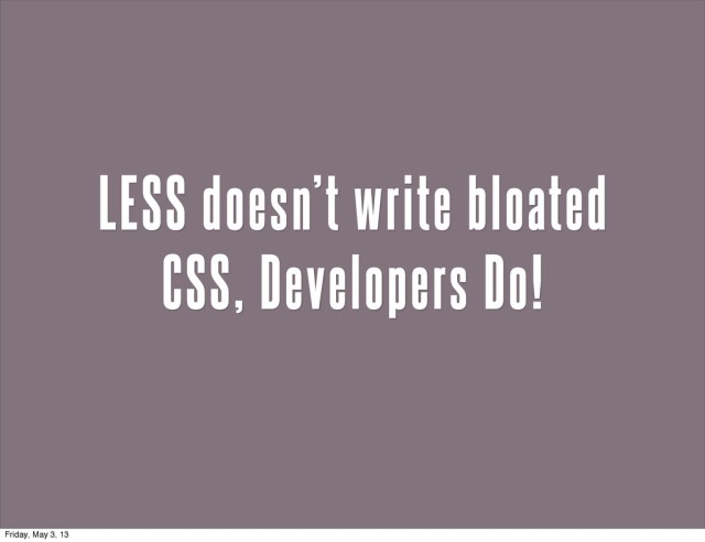 Building more with LESS CSS - Speaker Deck