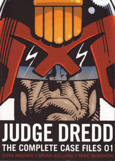 Cover for Judge Dredd The Complete Case Files (Rebellion, 2005 series) #1 [US Edition]