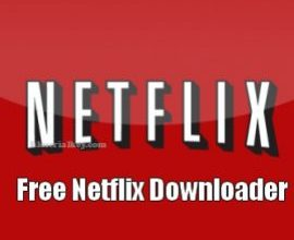 Free Netflix Downloader 5.0.17.115 Crack + Serial Key 2021 Here