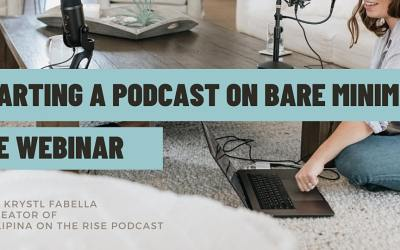 FREE Webinar: Starting a Podcast on Bare Minimum