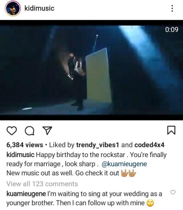 KiDi's Birthday Message To Kuame Eugene Amuses Him, Rockstar Replies With Sarcasm