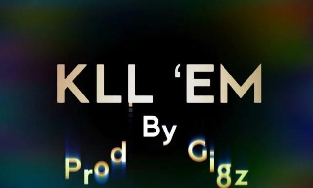 Shatta Wale-Kill-Em-Prod.-By-Gigz-Beatz