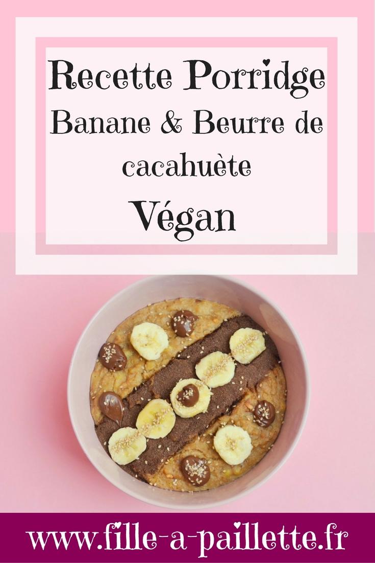 recette porridge banane et beurre de cacahuète vegan