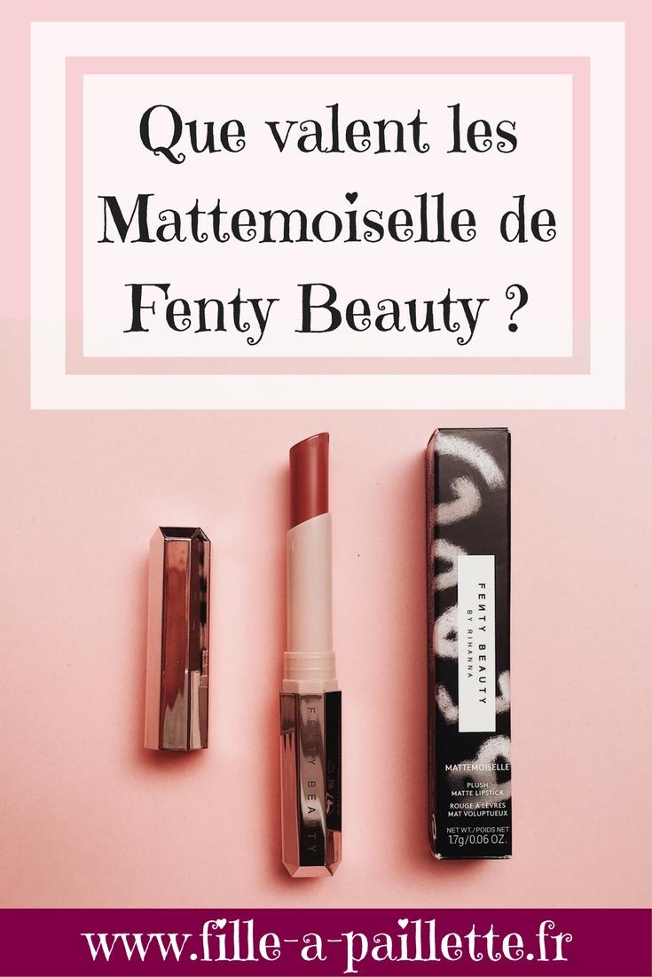 Que valent les Mattemoiselle lisptick de Fenty Beauty by Rihanna ?