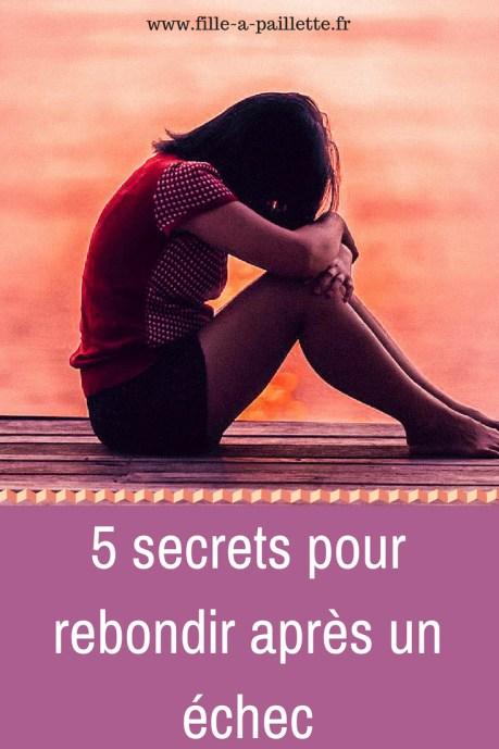 L'echec 5 secrets pour rebondir