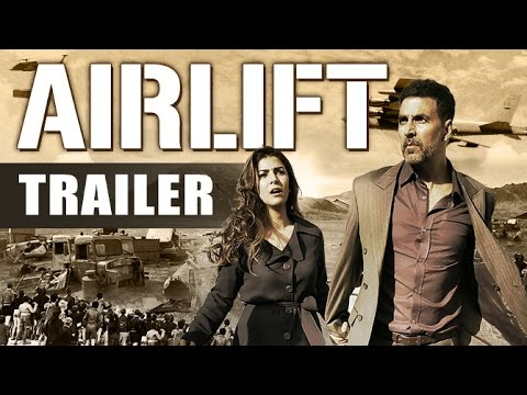 Airlift Theatrical Trailer | Akshay Kumar