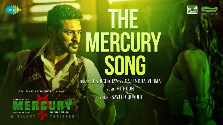 The Mercury Song | Feat. Prabhu Deva | Mercury | Mithoon | Karthik Subbaraj | Musical Promo
