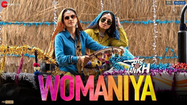 Womaniya – Saand Ki Aankh | Bhumi P , Taapsee P | Vishal Mishra ft.Vishal Dadlani | Raj S | Tushar H