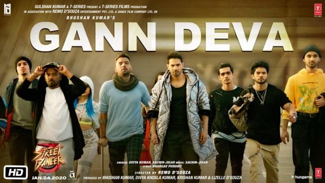 Gann Deva Song   Street Dancer 3D   Varun Dhawan, Shraddha Kapoor   Divya Kumar, Sachin-Jigar