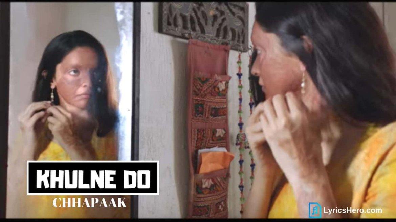 Khulne Do – Chhapaak | Deepika Padukone | Vikrant Massey | Arijit Singh | Shankar Ehsaan Loy| Gulzar