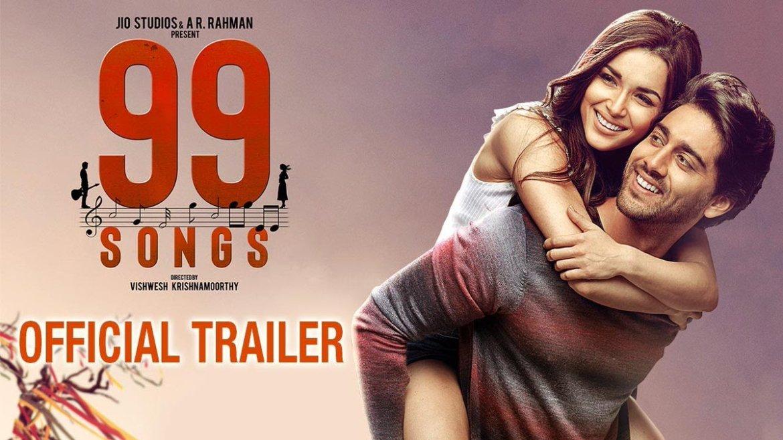 99 SONGS – Official Trailer | AR Rahman | Ehan Bhat | Edilsy | Lisa Ray | Manisha Koirala