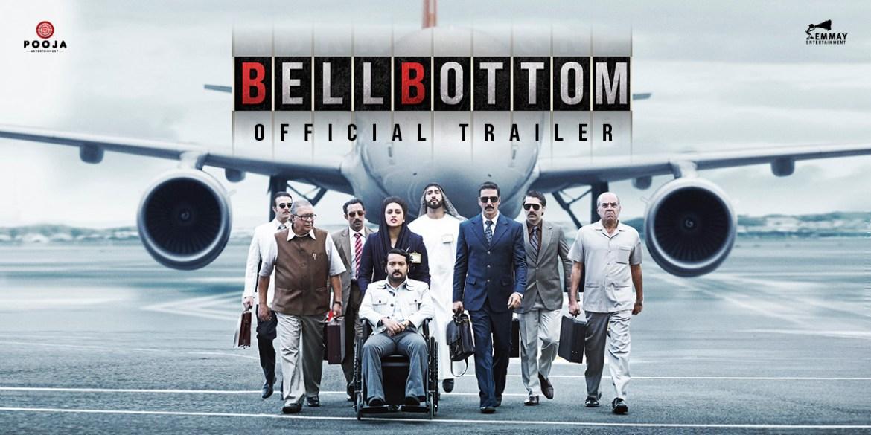 Bell Bottom | Official Trailer | Akshay Kumar | Vaani | Vashu, Jackky Bhagnani | Huma | Aug 19, 2021
