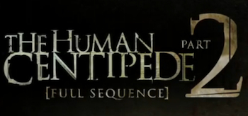 The Human Centipede II (Full Sequence) Logo