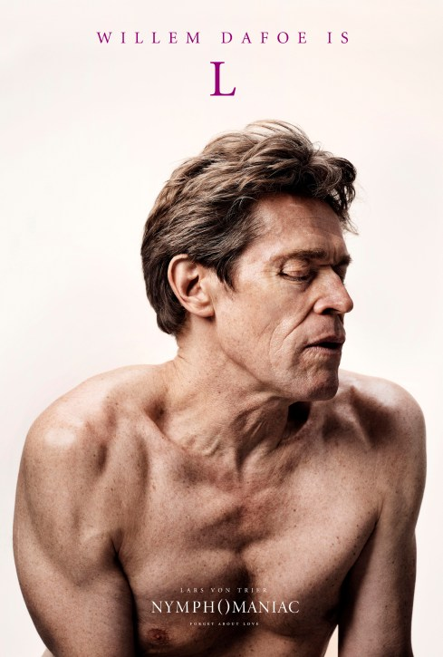 Willem Dafoe Nymphomaniac Movie Poster