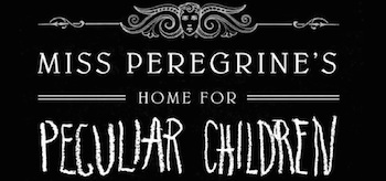 miss-peregrines-home-for-peculiar-children-01-350x164