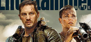 Tom Hardy Charlize Theron Mad Max Fury Road Entertainment Weekly July 4 2014 Cover