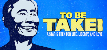 To Be Takei Movie Banner