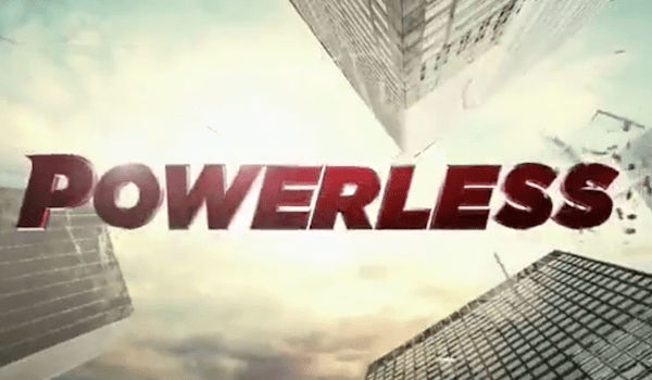 Powerless Trailer