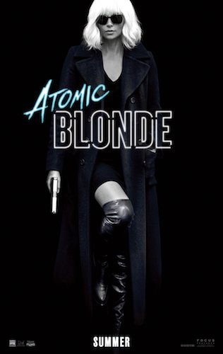 Charlize Theron Atomic Blonde Poster