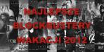 Najlepsze blockbustery wakacji 2012