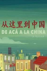 De acá a la China