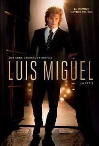 Luis Miguel: La Serie: Temporada 1