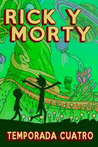 Rick y Morty: Temporada 4