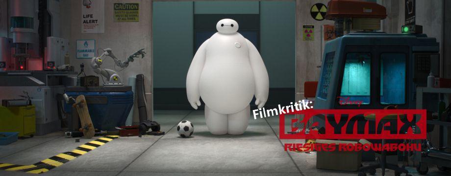 Baymax - Filmkritik