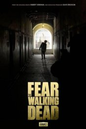 Fear of the Walking Dead_poster
