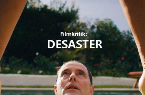 Desaster - Filmkritik