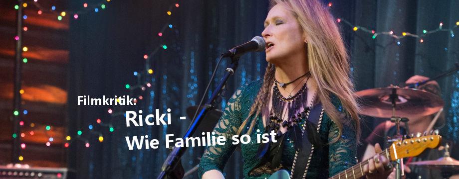 RICKI - WIE FAMILIE SO IST