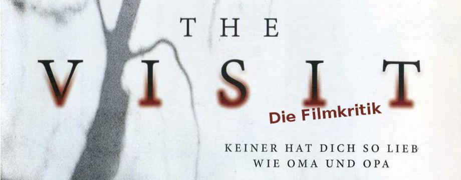 The Visit | Review, Filmkritik