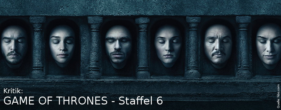 Game of Thrones - Staffel 6 - Review