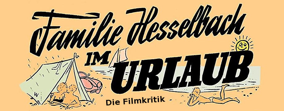 Familie Hesselbach im Urlaub - Filmkritik